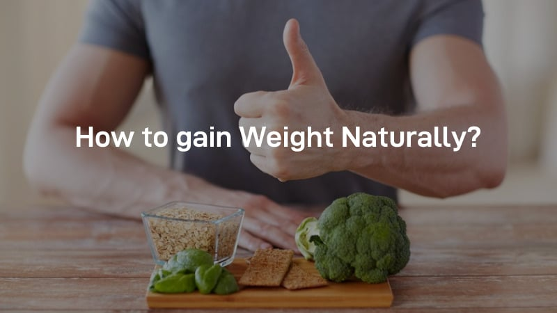 HOW-TO-GAIN-WEIGHT-NATURALLY-1