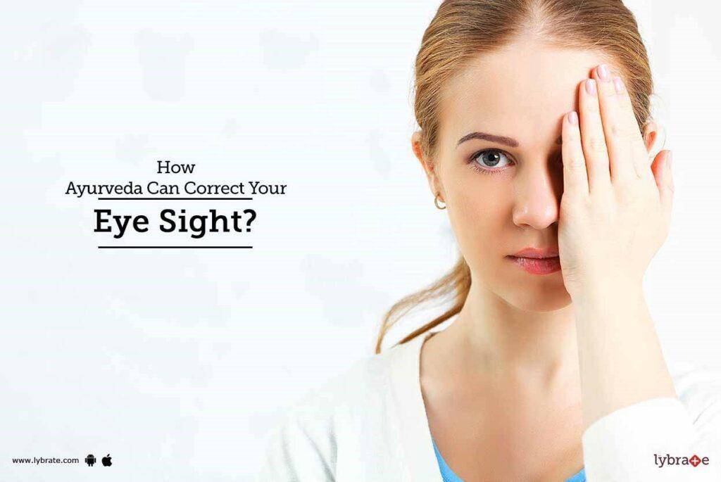 AYURVEDIC TREATMENT FOR BLUR VISION